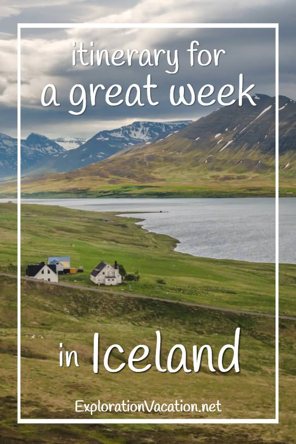 "picture of farm by a lake with text ""Itinerary for a great week in Iceland"""