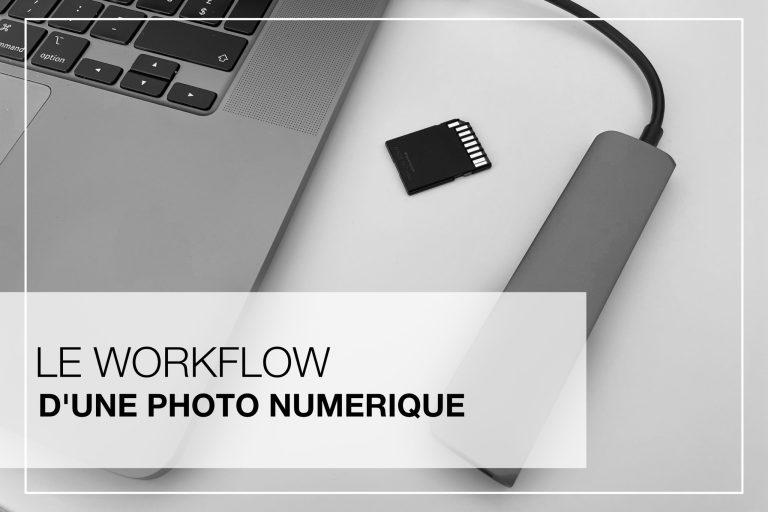 Cover Article - Le workflow d'une photo numérique