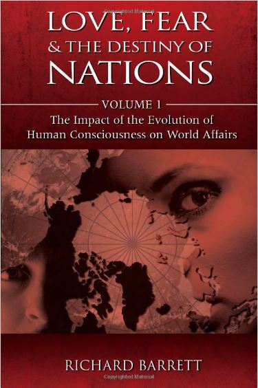 Love, Fear and the Destiny of Nations by Richard Barrett