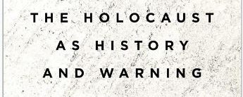 Snyder, T 'Black Earth: The Holocaust as History and Warning' – What Caused the Holocaust?