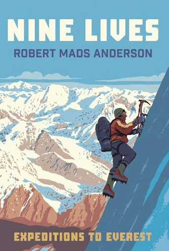 Nine Lives - Expeditions to Everest, Robert Mads Anderson