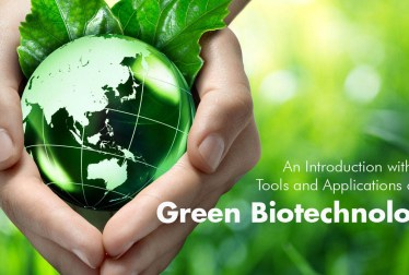 Introduction Tools and Applications of Green Biotechnology