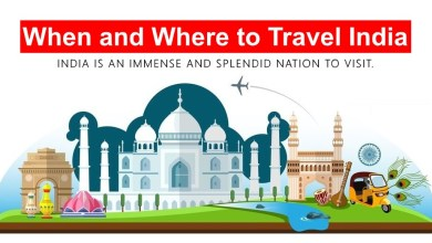Photo of When and Where to travel India