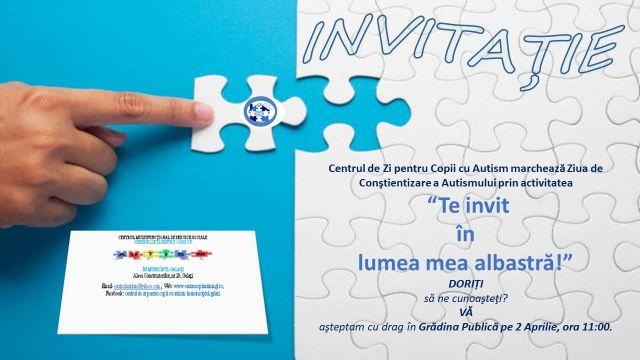 Te invit în lumea mea albastră! - Ziua Internaţională a Conştientizării Autismului