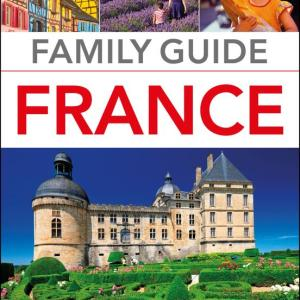 DK Eyewitness Family Guide France