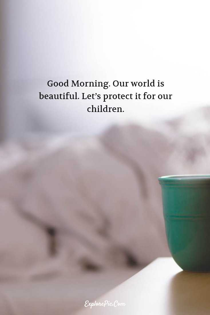 55 Beautiful Good Morning Quotes Sayings About Life 7