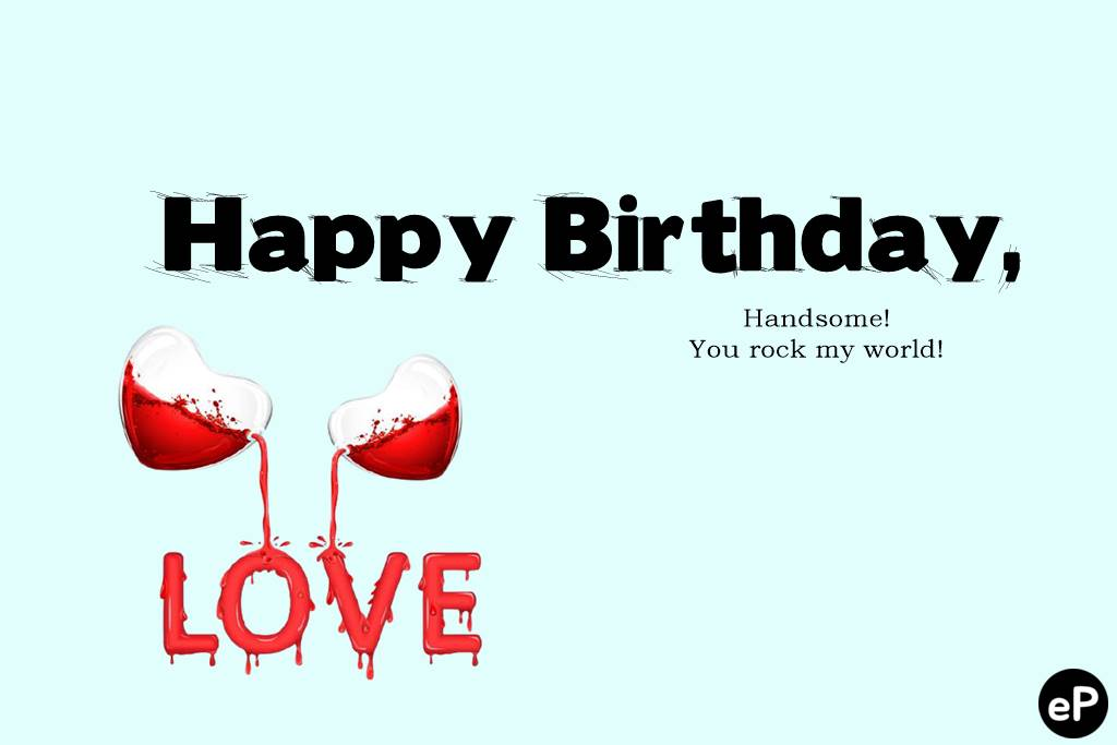 80 Romantic Birthday Wishes For Boyfriend Messages And Quotes Explorepic