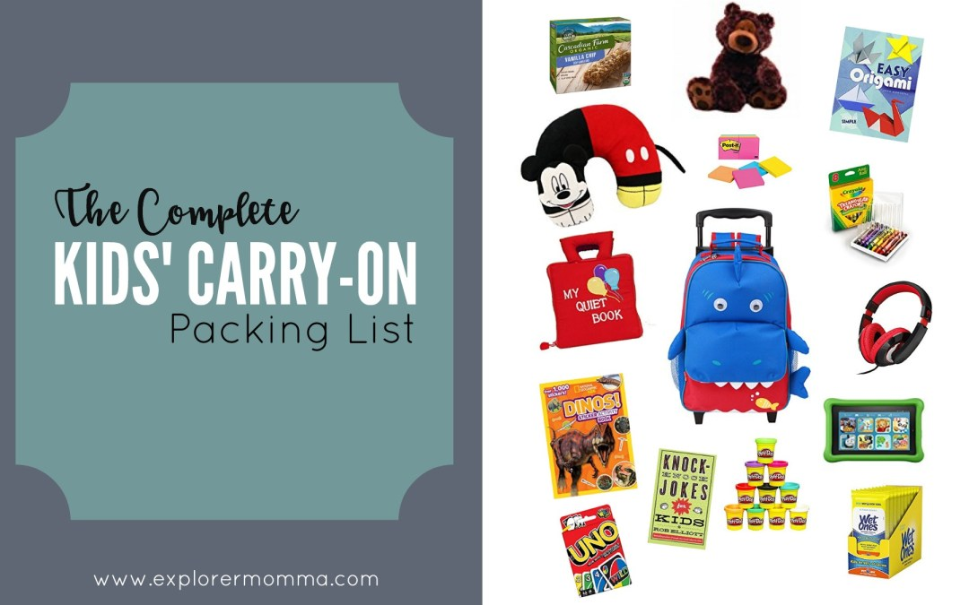 The Complete Kids' Carry-On Packing List