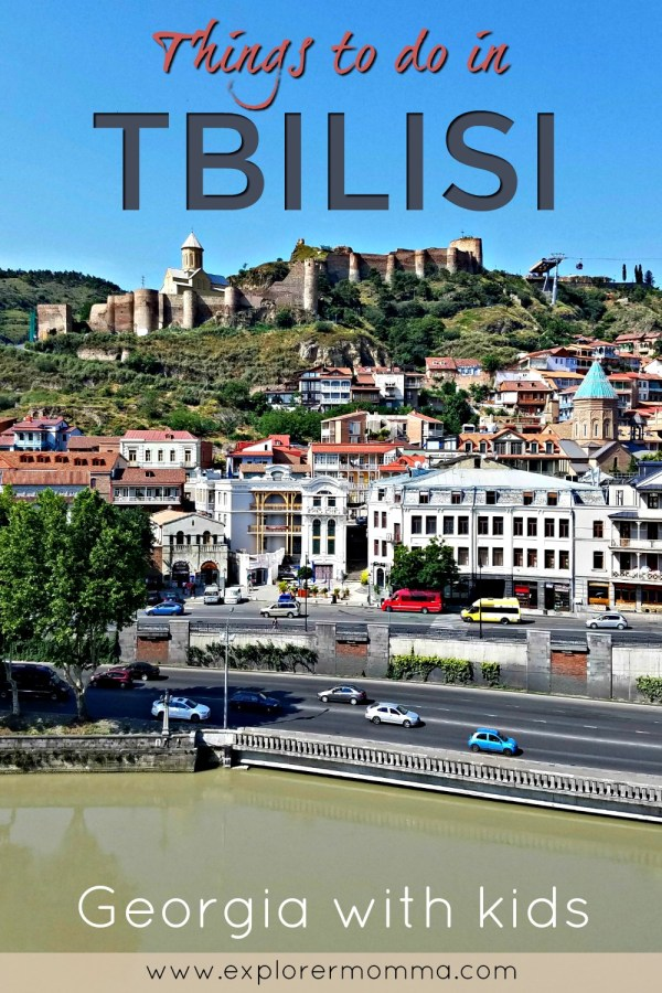 Narikala Fortress view of Tbilisi, Georgia. Things to do in Tbilisi, Georgia with kids. Family adventure, history, and culture in this impressive destination. #tbilisi #georgiatravel