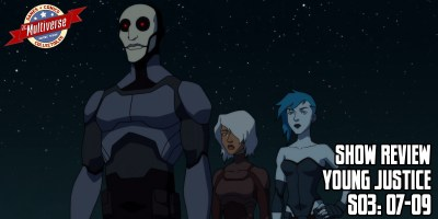 Young Justice Show Review S03 E07-09 Week 3 Banner