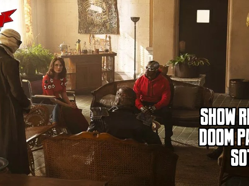 DOOM PATROL EPISODE REVIEW S01:E07