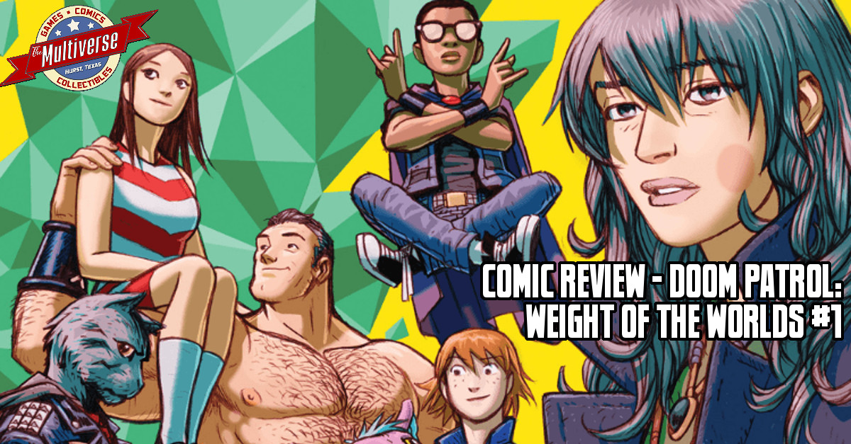 Comic Review Doom Patrol Weight Of The Worlds 1 The Multiverse
