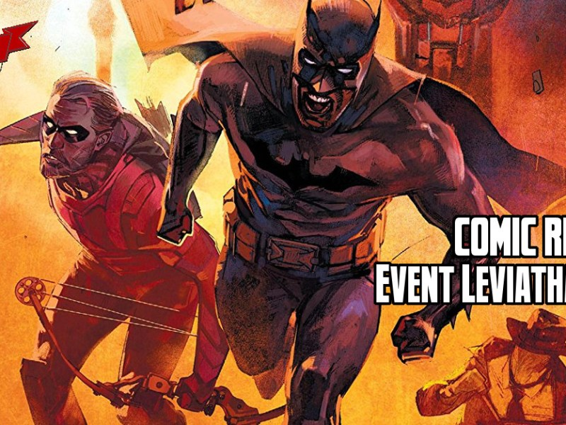 Comic Review – Event Leviathan #1
