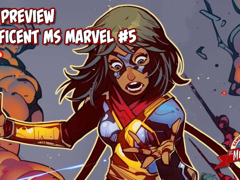 COMIC PREVIEW – MAGNIFICENT MS MARVEL #5