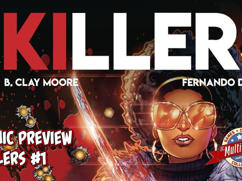 COMIC PREVIEW – KILLERS #1