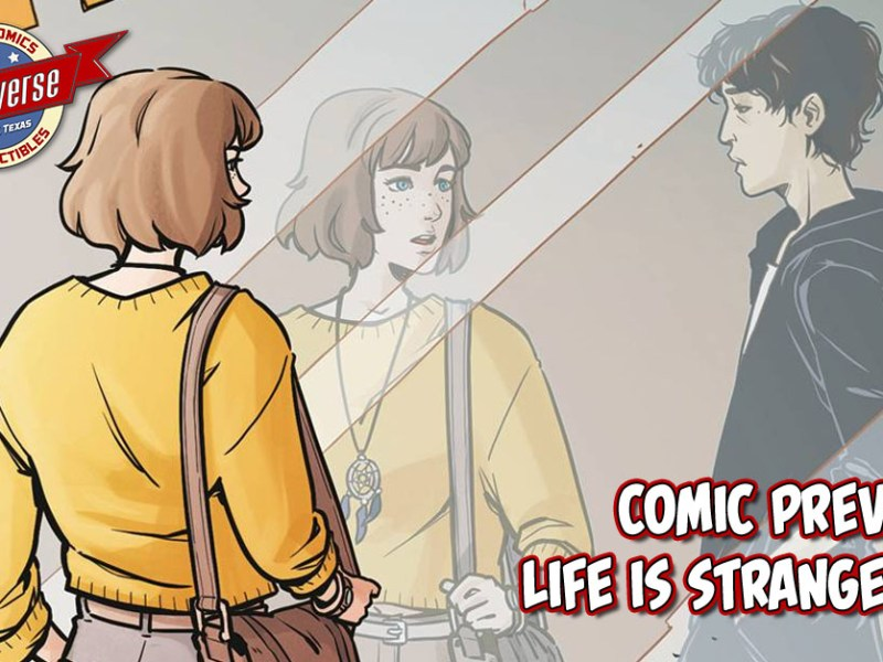 COMIC PREVIEW – LIFE IS STRANGE #7