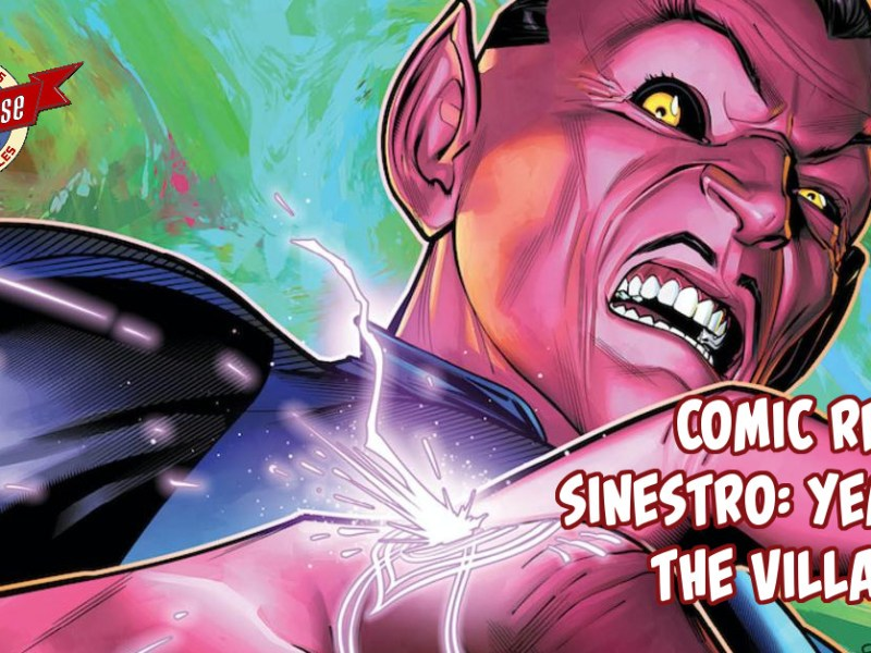 Comic Review – Sinestro: Year Of The Villain #1