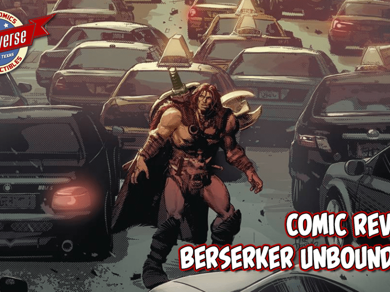 COMIC REVIEW – BERSERKER UNBOUND #1