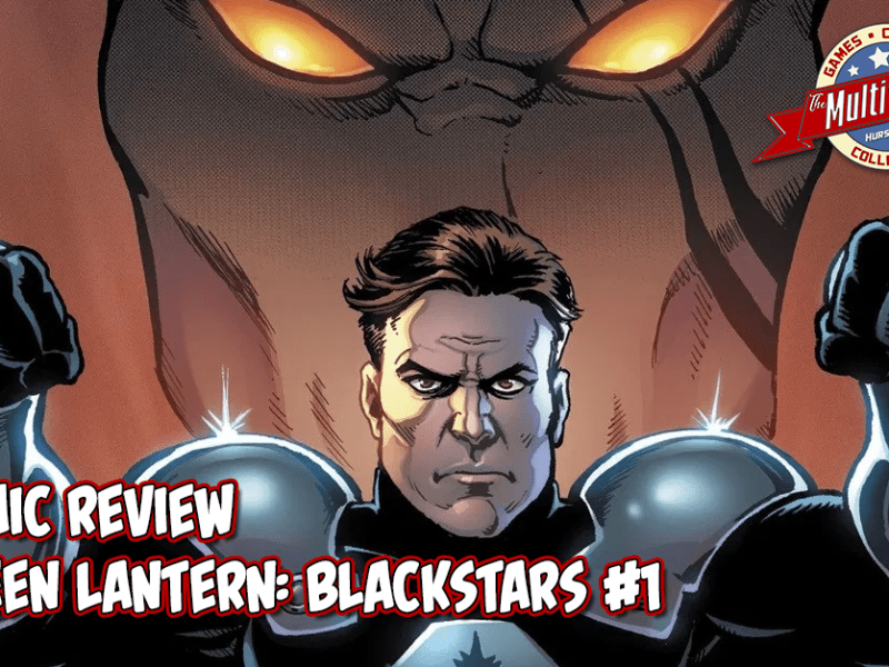 COMIC REVIEW – GREEN LANTERN: BLACKSTARS #1