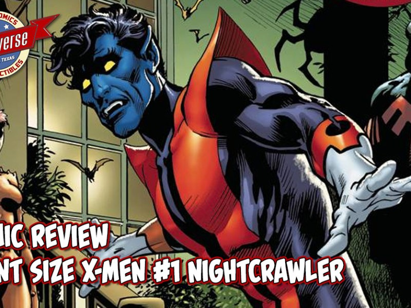 Comic Review – Giant Size X-Men: Nightcrawler #1