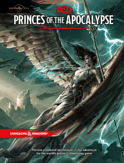 D&D 5E: Princes of the Apocalypse