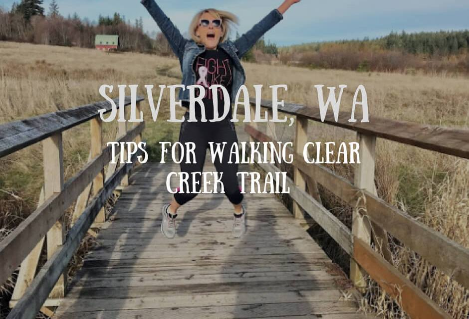 Silverdale WA: Tips for Walking Clear Creek Trail