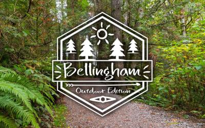 A day in Bellingham – Outdoor Edition!