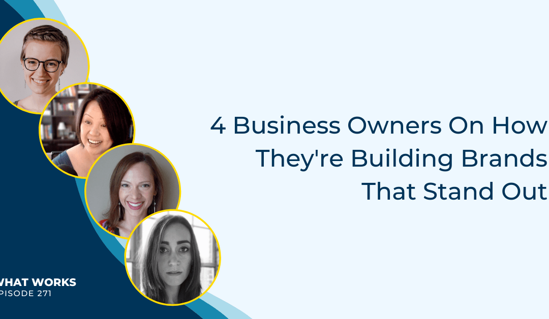 EP 271: Brand-Building Is More Important Than Ever