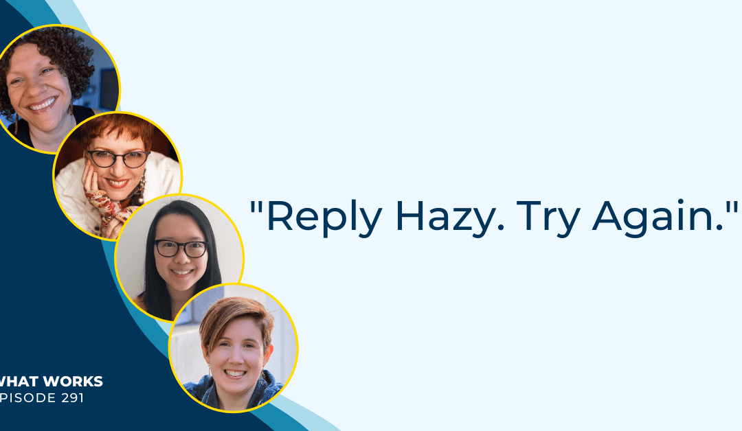 EP 291: Reply Hazy. Try Again.