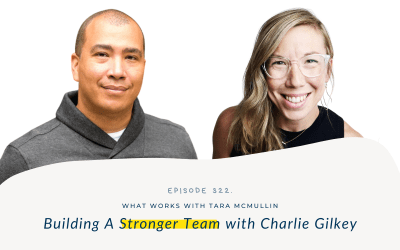 EP 322: Building A Stronger Team With Productive Flourishing Founder Charlie Gilkey