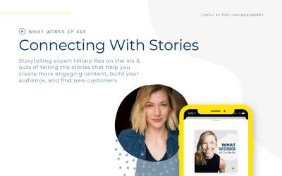 EP 337: Connecting With Stories With Tell Me A Story Founder Hillary Rea