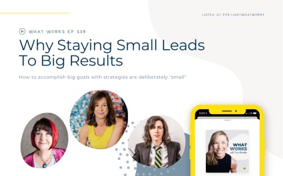 EP 338: Why Staying Small Leads To Big Results