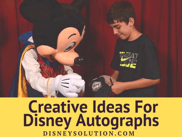 Creative Ideas For Disney Autographs