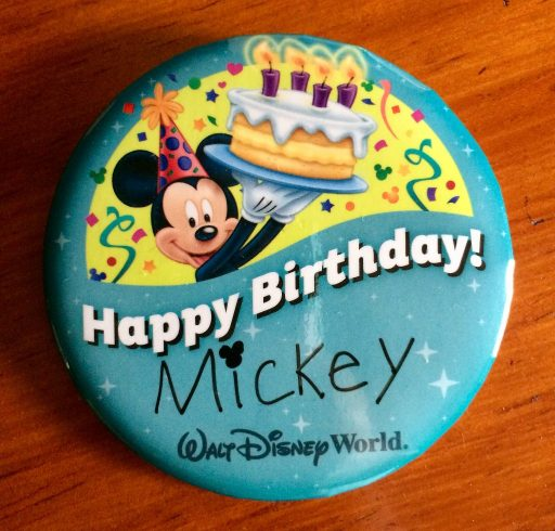A birthday button. One of the Free items you can get in Walt Disney World