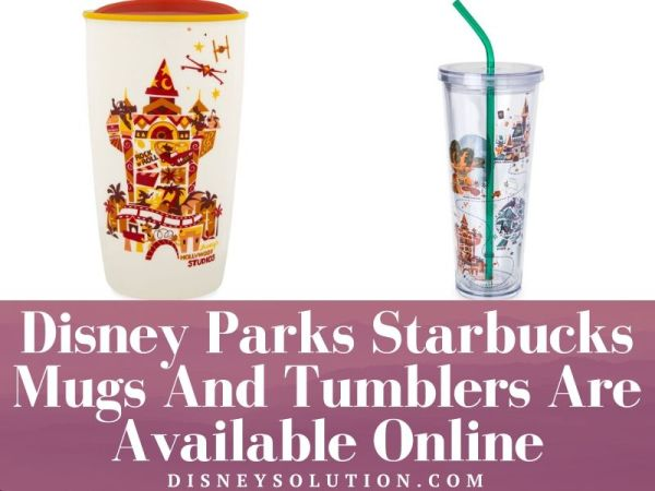 Disney Parks Starbucks Mugs And Tumblers