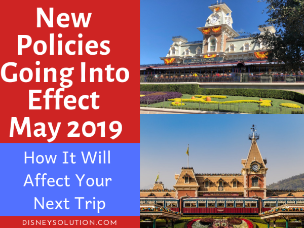Policy Changes Starting May 2019