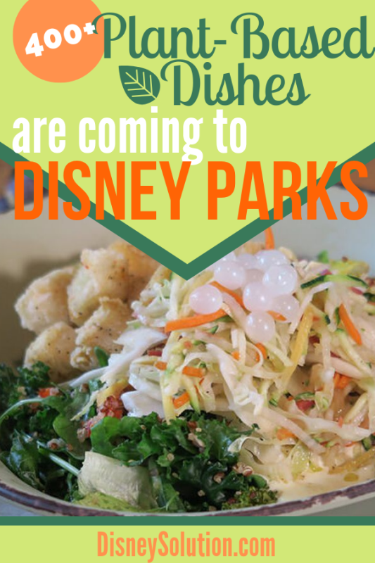 400+ Plant-Based Dishes Are Coming to Disney Parks