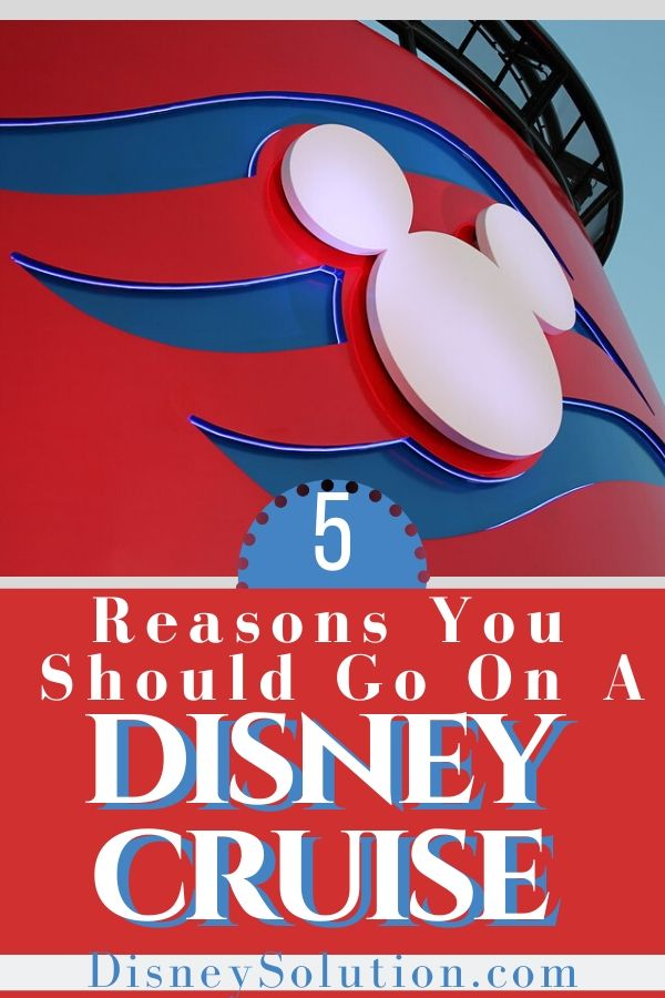 5 Reasons You Should Go On A Disney Cruise