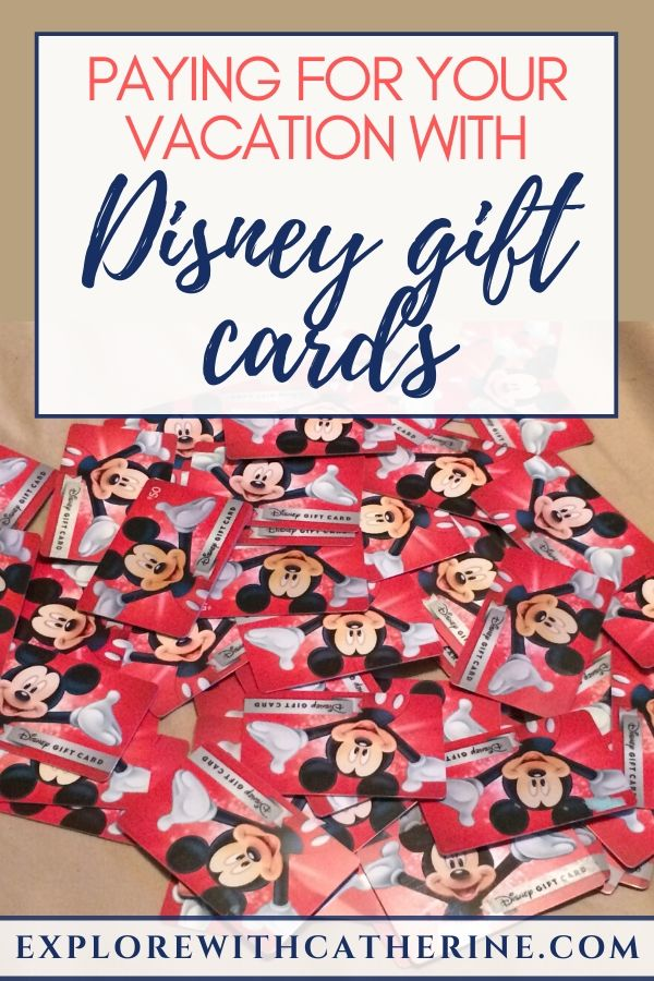 Paying For Your Vacation With Disney Gift Cards