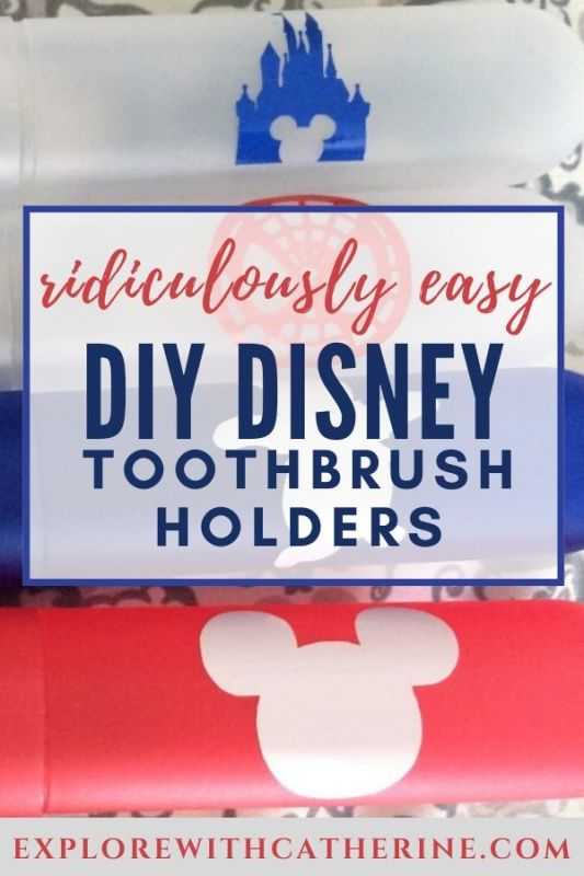 Easy Disney DIY Travel Toothbrush Holders