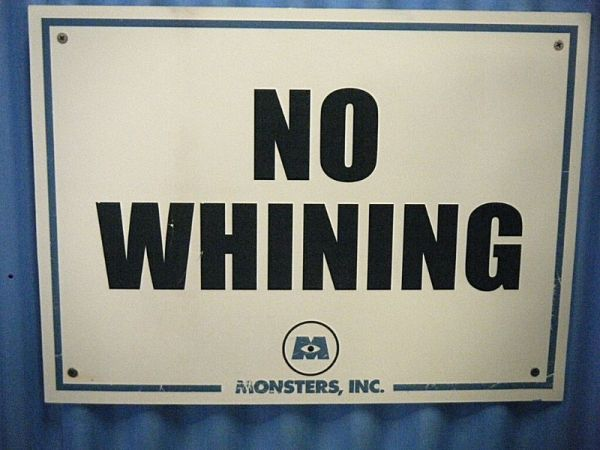 "A sign from a Monsters Inc Meet and Greet, saying ""No Whining"""