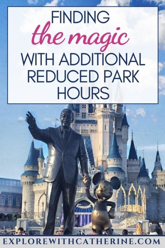 Finding The Magic With Additional Reduced Park Hours