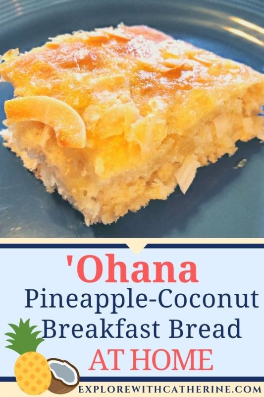 Making 'Ohana's Pineapple-Coconut Breakfast Bread At Home