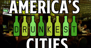 Top 10 Drunkest cities in America
