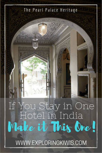 Pearl Palace Heritage Jaipur review best hotel