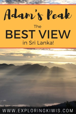 Adam's Peak - Your guide to the best view in Sri Lanka