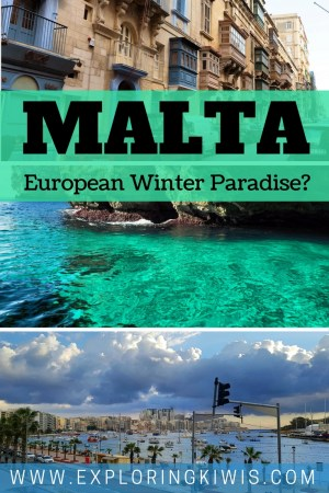 Malta -The perfect sunny European mid-winter getaway or a disappointment? Find out!