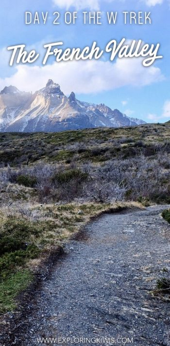 Find out what it's like to hike to French Valley in Torres del Paine, Patagonia, Chile. What to expect and the truth about your required level of fitness. Is this a holiday to suit every traveller? Find out!