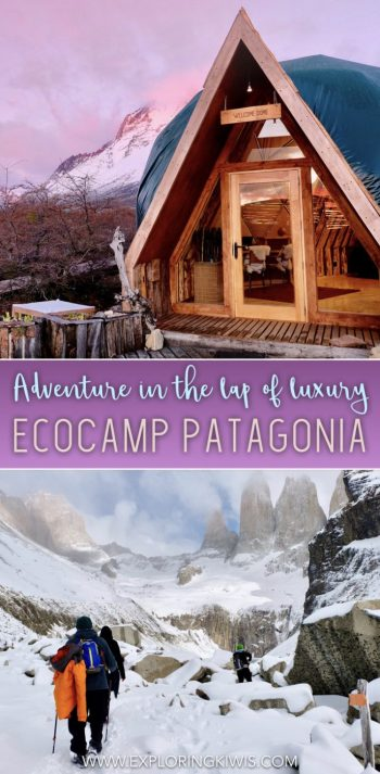 Torres del Paine Glamping at EcoCamp - bucket list accommodation in Patagonia. Read our review to find out just why this is the one anti-hotel that you HAVE to visit.