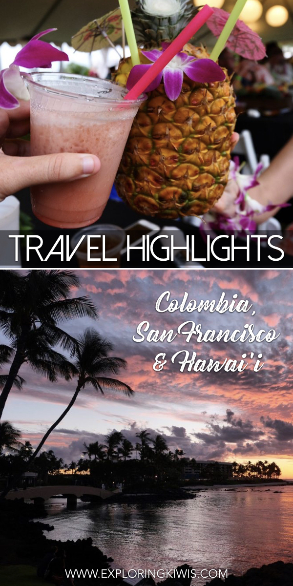Check out the travel highlights of Colombia, Hawai\'i and San Francisco.  Costings, transport, accommodation, activities and more, this post will inspire your next vacation and help you plan it in the process!